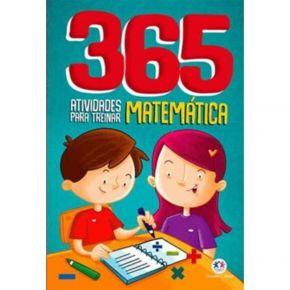 Livro - 365 Atividades Para Treinar Matemática - Ed. Ciranda Cultural