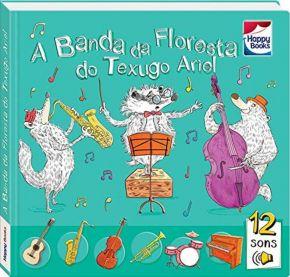 Livro-Aprendizado-Musical-Banda-da-Floresta-do-Texugo-Ariel-Happy-Books-www.bigcerebro.com.br