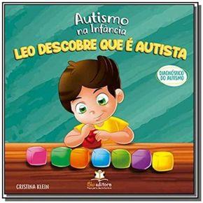 Livro - Autismo na Infância - Leo Descobre Que é Autista - Ed. Blu