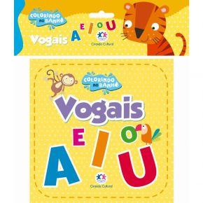 Livro - Colorindo no Banho - Vogais A E I O U - Ed. Ciranda Cultural