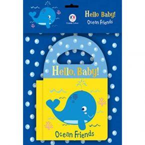 Livro de Banho - Hello, Baby - Ocean Friends - Ed. Ciranda Cultural