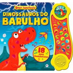 Livro - Dinossauros do Barulho - Ed. Ciranda Cultural