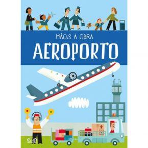 Livro - Mãos à Obra: Aeroporto - Ed. Vergara & Riba