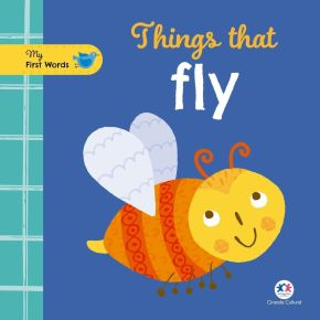Livro - My First Words -  Things That Fly - Ed. Ciranda Cultural