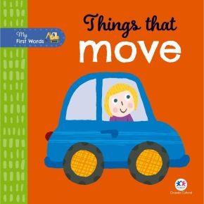 Livro - My First Words - Things That Move - Ed. Ciranda Cultural