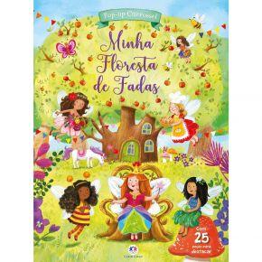 Livro Pop-up Carrossel - Minha Floresta de Fadas - Ed. Ciranda Cultural