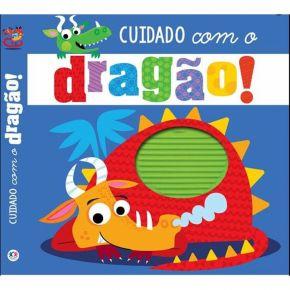 Livro Sensorial - Cuidado com o Dragão! - Ed. Ciranda Cultural