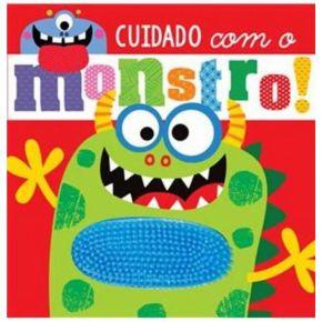 Livro Sensorial - Cuidado com o Monstro - Ed. Ciranda Cultural