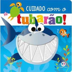 Livro Sensorial - Cuidado com o Tubarão - Ed. Ciranda Cultural