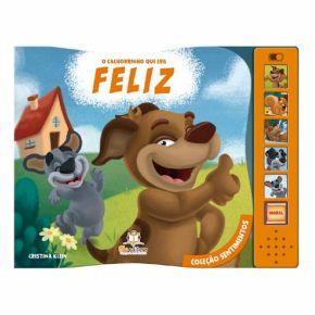 Livro Sonoro - O Cachorro que era Feliz - Ed. Blu