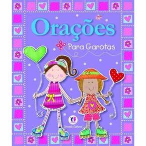 Livro - Orações Para Garotas  - Ed. Ciranda Cultural