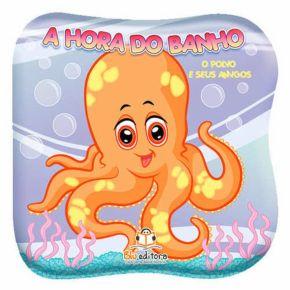 Livro de Banho - Hora do Banho Com Redinha - O Polvo e Seus Amigos - Ed. Blu