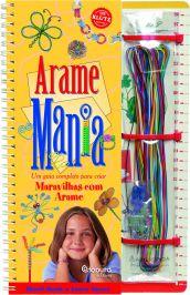 Livro - Arame Mania - Ed. Catapulta